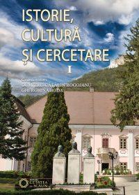 Istorie, cultură și cercetare. Vol. I