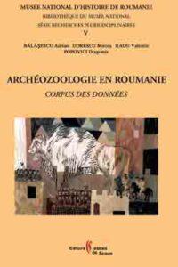 Archéozoologie en Roumanie. Corpus des données