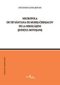 Necropola de tip Sântana de Mureș-Cernjachov de la Mihălășeni (jud. Botoșani)