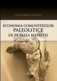 Economia comunităților paleolitice de pe Valea Bistriței – perspectivă arheozoologică