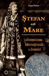 Ştefan cel Mare. Dimensiunea internaţională a domniei. ed. 2