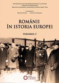 Românii în istoria Europei. volumul I