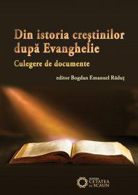 Din istoria creştinilor după Evanghelie. Culegere de documente