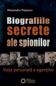 Biografiile secrete ale spionilor. Viaţa personală a agenţilor