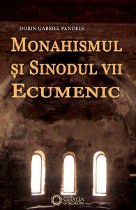 MONAHISMUL ŞI SINODUL VII ECUMENIC