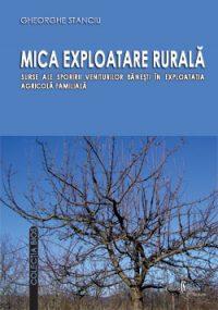 Mica exploatare rurala. Surse ale sporirii veniturilor banesti in exploatatia agricola familiala