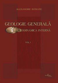 Geologie generală. vol. I. Geodinamica internă