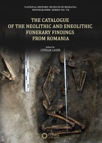 The Catalogue of the Neolithic and Eneolithic Funerary Findings from Romania