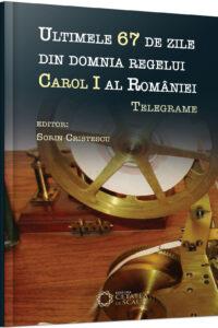 ultimele-67-de-zile-din-domnia-regelui-carol-i-al-romaniei-telegrame