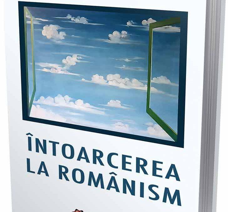"""Lansare: """"Întoarcerea la românism"""" de Nicolae Melinescu"""