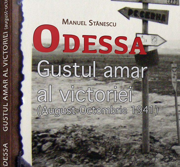 """Lansare """"Odessa. Gustul amar al victoriei (august-octombrie 1941)"""