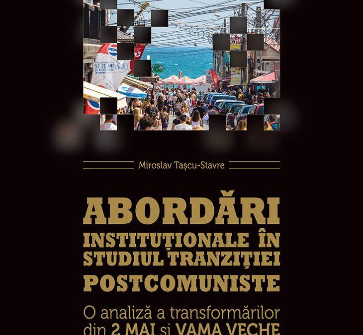 """Reșița: Lansarea cărții """"Abordări instituționale în studiul tranziției postcomuniste."""""""