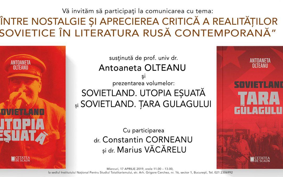 Între nostalgie și aprecierea critică a realităților sovietice în literatura rusă contemporană
